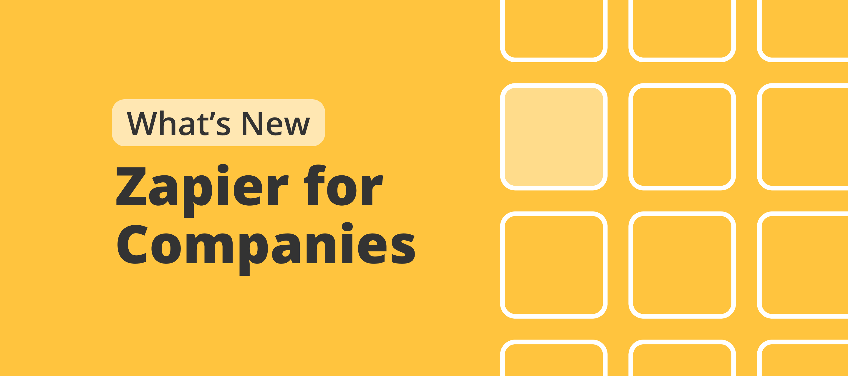 Introducing Zapier for Companies