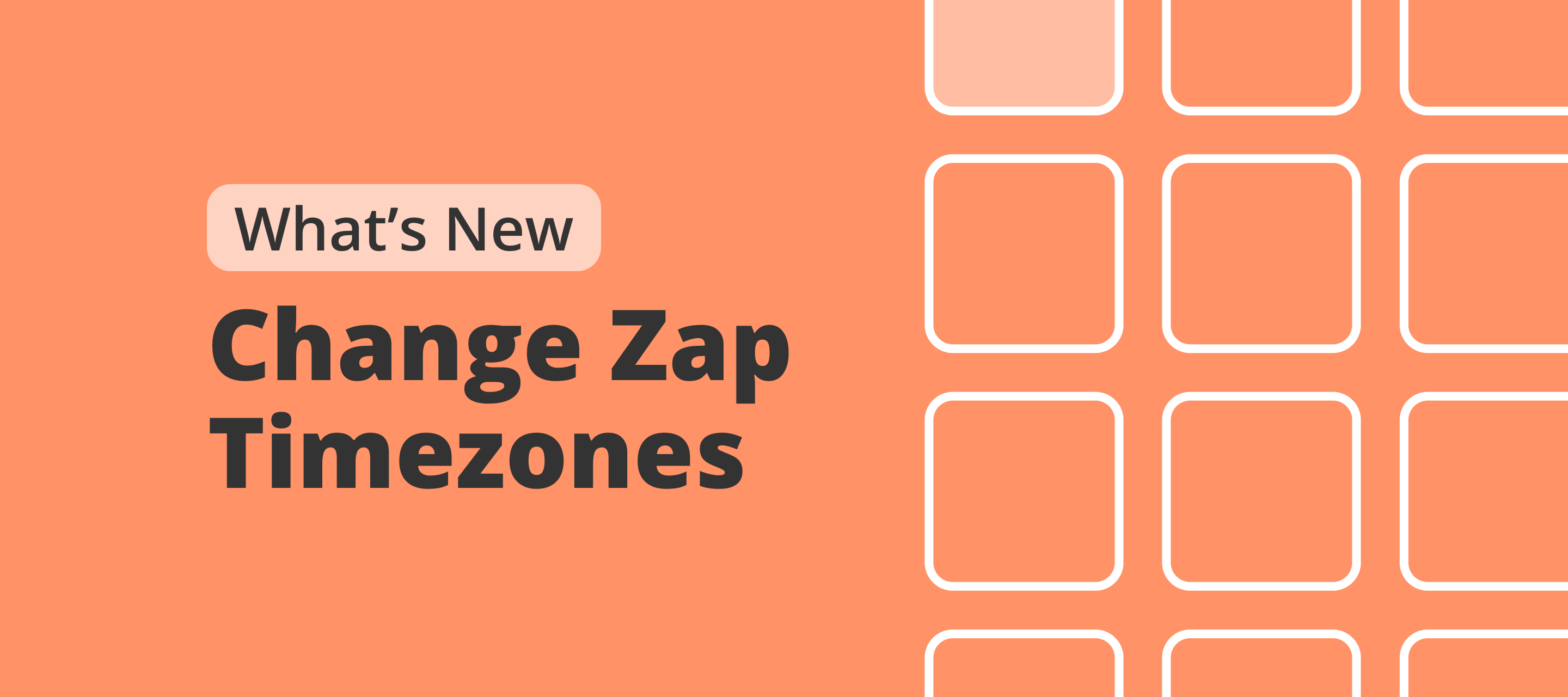 Zap timezones can now be changed!