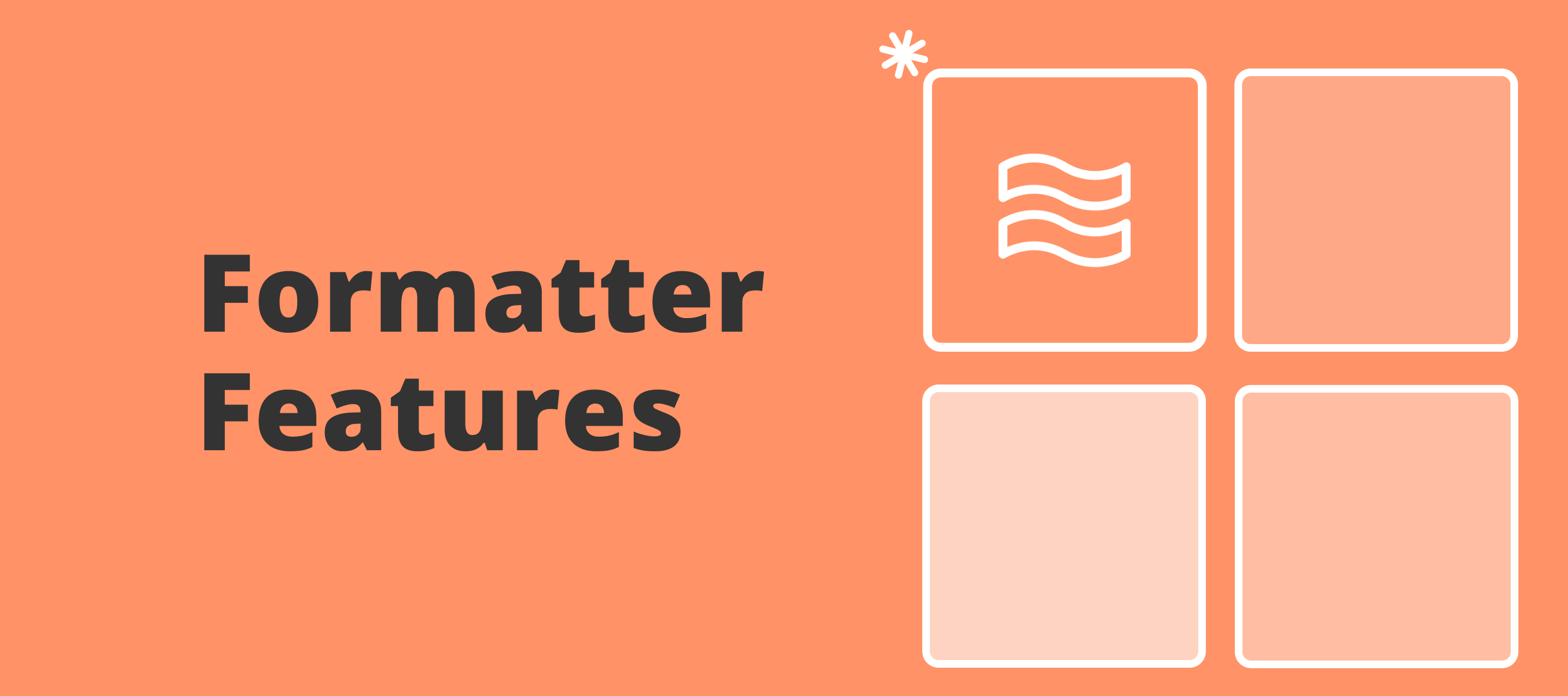 Introducing our Formatter Features article series