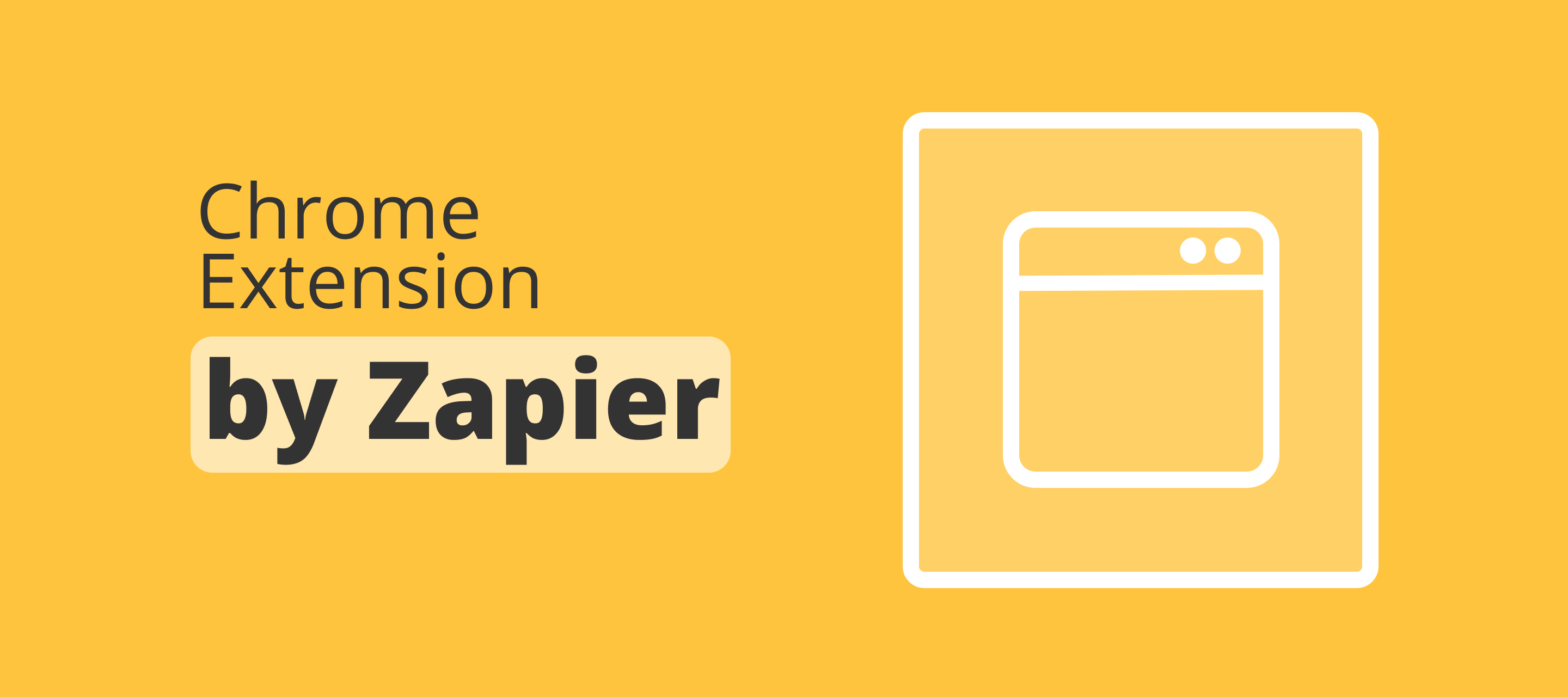 The Zapier Google Chrome Extension - trigger Zaps without leaving your browser